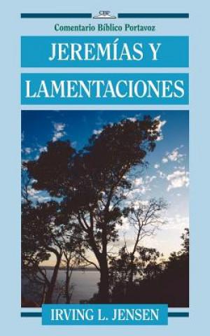 Carte Jeremias y Lamentaciones Irving L. Jensen