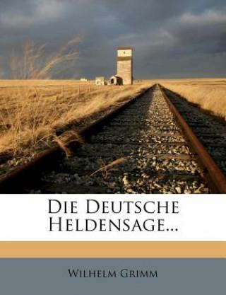 Die Deutsche Heldensage, zweite Ausgabe