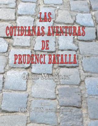 Carte Las Cotidianas Aventuras De Prudenci Batalla Quim Martinez