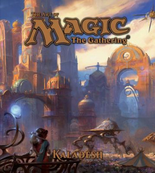 Carte Art of Magic: The Gathering - Kaladesh James Wyatt