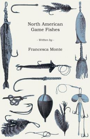North American Game Fishes