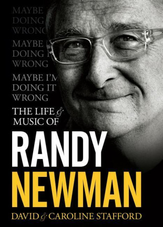 Maybe I'm Doing It Wrong: The Life and Times of Randy Newman