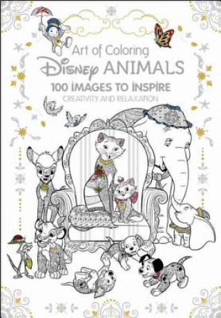 Art Of Coloring Disney Animals 100 Images To Inspire Creativity And Relaxation Nejlevnj Knihy