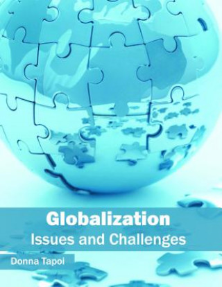 Globalization: Issues and Challenges