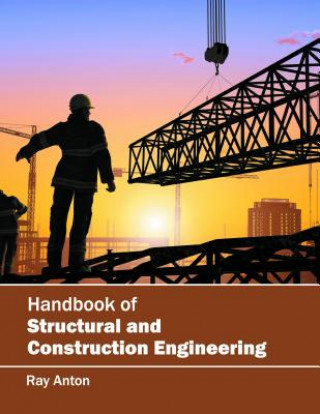 Handbook of Structural and Construction Engineering