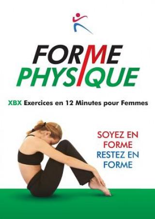 Könyv Forme Physique Exercises en 12 Minutes pour Femmes Robert Duffy