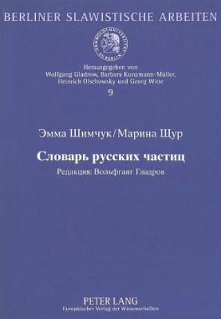 Woerterbuch Der Russischen Partikeln