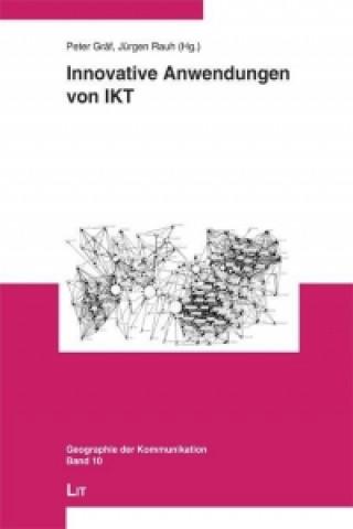 Innovative Anwendungen von IKT