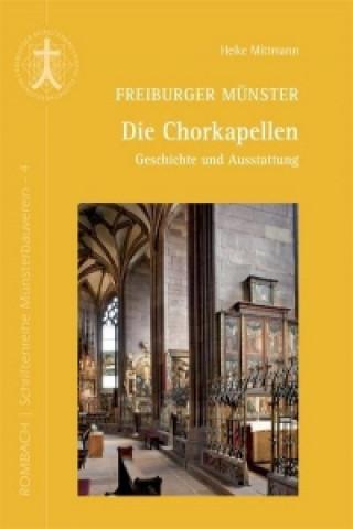 Freiburger Münster - Die Chorkapellen