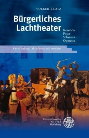 Bürgerliches Lachtheater