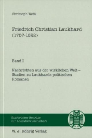 Friedrich Christian Laukhard (1757-1822)