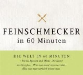 Feinschmecker in 60 Minuten