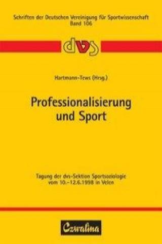 Professionalisierung und Sport