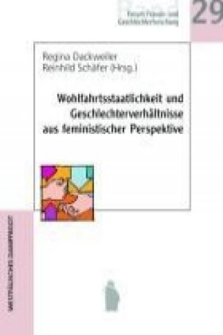 Wohlfahrtsstaatlichkeit und Geschlechterverhältnisse aus feministischer Perspektive