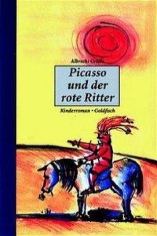 Picasso und der rote Ritter