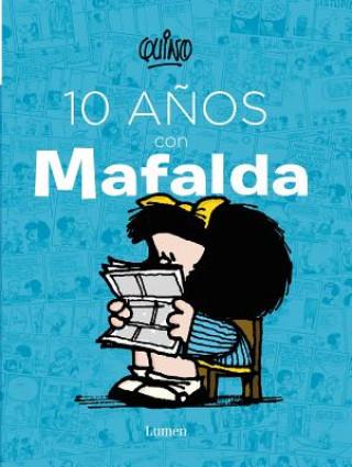 Carte 10 Anos Con Mafalda Quino