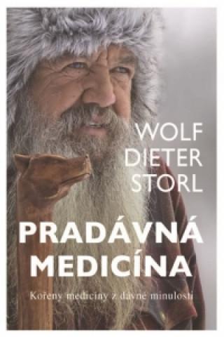 Carte Pradávná medicína Wolf Dieter Storl