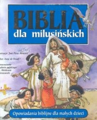 Biblia dla milusinskich