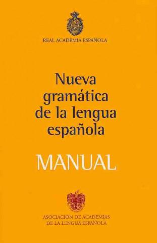 Carte Nueva Gramatica de la Lengua Espanola Manual Real Academia Espanola