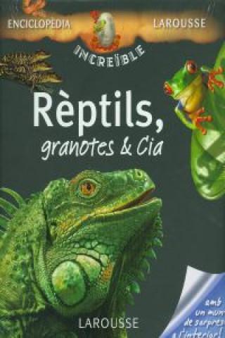 Reptils, granotes et cia