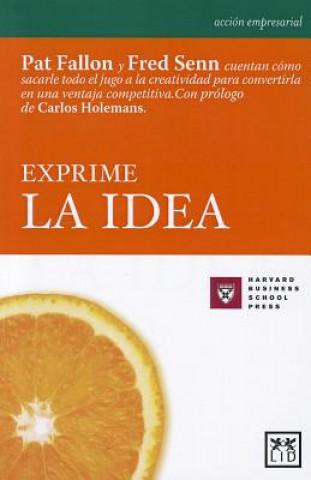 Carte Exprime La Idea (Juicing the Orange Pat Fallon