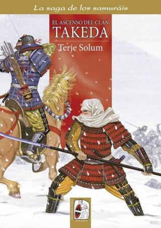 Carte El ascenso del clan Takeda. los Takeda de Kai 1, 1130-1467 TERJE SOLUM