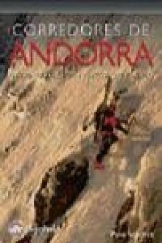 Carte Corredores de Andorra : 126 itinerarios de hielo, mixto y nieve Pako Sánchez Panadés