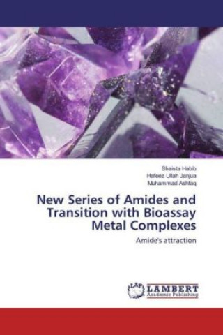 New Series of Amides and Transition with Bioassay Metal Complexes