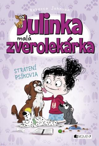 Julinka malá zverolekárka Stratení psíkovia