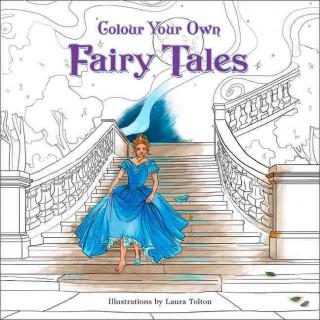 Carte Colour Your Own Fairy Tales