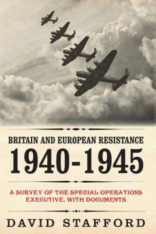 Britain and European Resistance 1940-1945