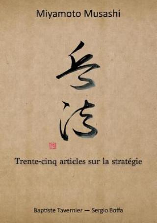 Carte Trente-cinq articles sur la strategie Musashi Miyamoto