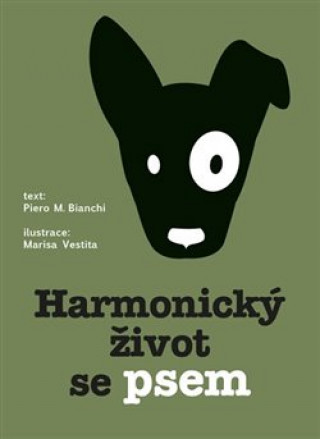 Harmonický život se psem