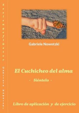 Kniha El Cuchicheo del alma Gabriele Nowotzki