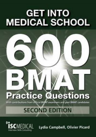 Könyv Get into Medical School - 700 BMAT Practice Questions Lydia Campbell