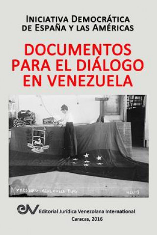 Carte Documentos Para El Dialogo En Venezuela Iniciativa Democrática Espana América