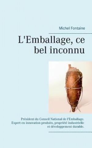 Kniha L'Emballage Ce Bel Inconnu Michel Fontaine