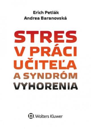 Stres v práci učiteľa a syndróm vyhorenia