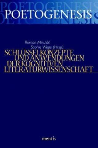 Schlüsselkonzepte und Anwendungen der Kognitiven Literaturwissenschaft