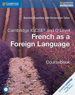 Carte Cambridge IGCSE (R) and O Level French as a Foreign Language Coursebook with Audio CDs (2) Daniele Bourdais
