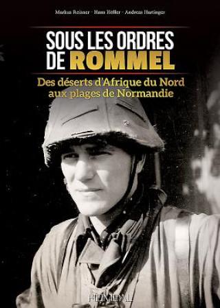 Könyv Sous Les Ordres De Rommel Hans Holler