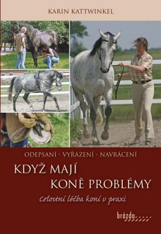 Když koně mají problémy