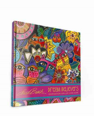 LAUREL BURCH DREAM BELIEVERS