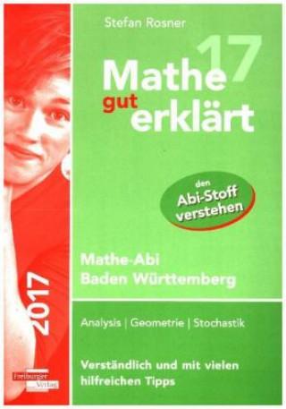 Mathe gut erklärt 2017 Baden-Württemberg Gymnasium
