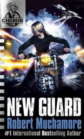 CHERUB 17: New Guard