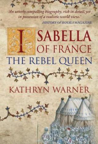 Carte Isabella of France Kathryn Warner