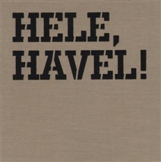 Hele, Havel!