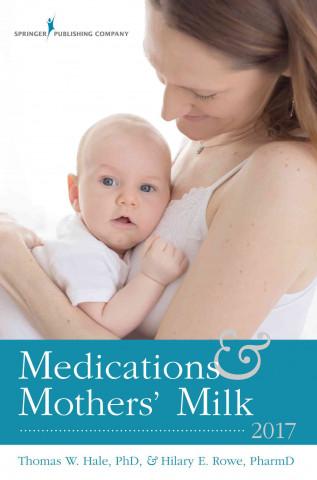 MEDICATIONS & MOTHERS MILK 201