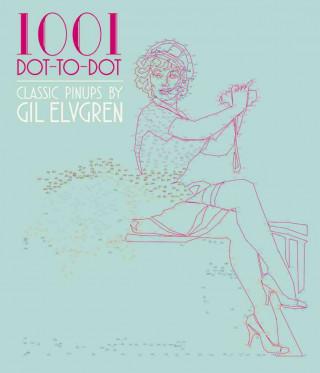 1001 DOT-TO-DOT PIN-UPS BY GIL
