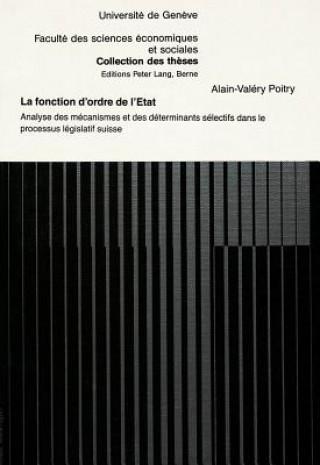 Carte La fonction d'ordre de l'état Alain-Valery Poitry